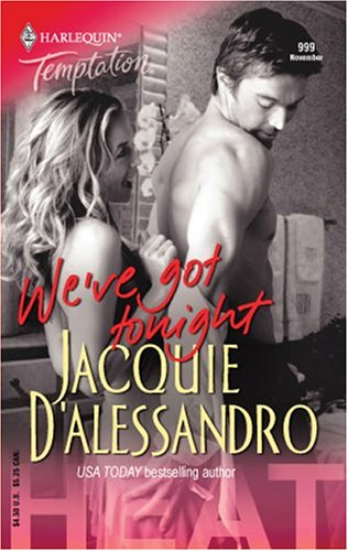 book cover of We\'ve Got Tonight