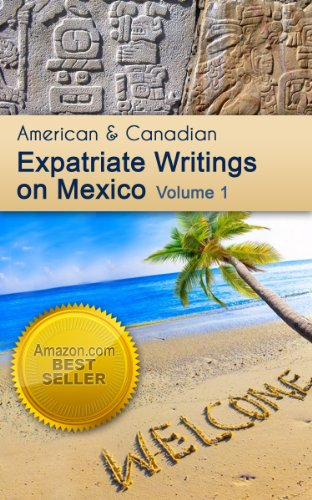 American and Canadian Expatriate Writings on Mexico