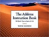 The Athletes Instruction Book, Wayne Mazzoni, 0966355733