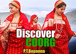 Discover Coorg by [Bopanna, P.T.]