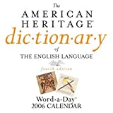 img - for The American Heritage Dictionary Of The English Lanuage Word-a-day 2006 Calendar book / textbook / text book