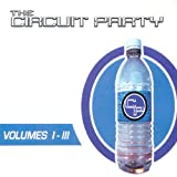 The Circuit Party Vol 1-2-3