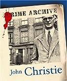 John Christie, Edward Marston, 1905615167