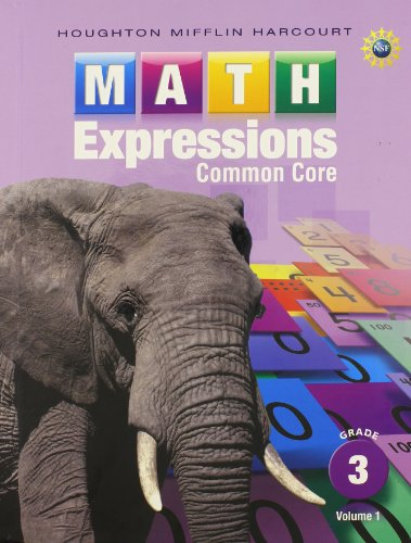 Math Expressions Grade 3: Common  Core, Vol. 1 - Expressions Cabinet