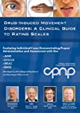Drug-Induced Movement Disorders: A Clinical Guide to Rating Scales