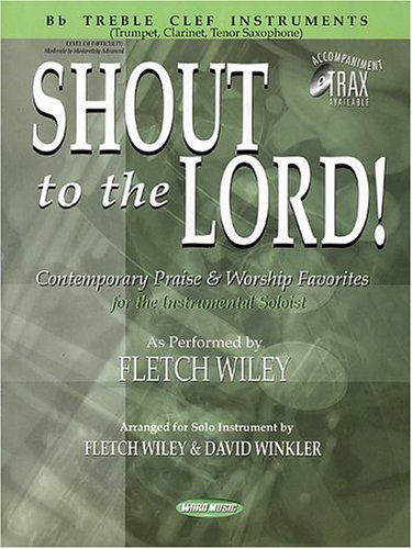 Download Shout to the Lord!: B-Flat Treble Clef Instruments PDF
