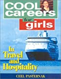 Cool Careers for Girls in Travel and Hospitality, Ceel Pasternak, 1570231923
