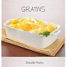 Gratins (Gastronomique à la Maison Série) (French Edition)