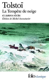 La tempête de neige et autres récits  par Léon Tolstoï