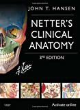 By John T. Hansen PhD Netter's Clinical Anatomy: with Online Access, 3e (Netter Basic Science) (3rd Edition)