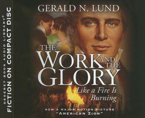 Read Online Like a Fire Is Burning (Work and the Glory) pdf