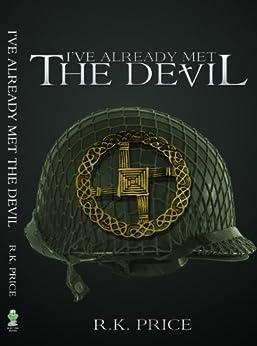 I've Already Met the Devil by [Price, R.K.]