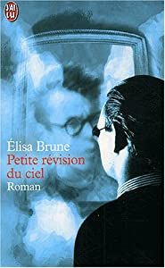 Mass Market Paperback Petite révision du ciel [French] Book