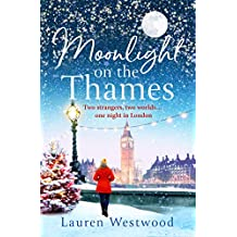 Moonlight on the Thames: Escape the winter blues with this feel-good Christmas read!