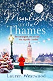 Moonlight on the Thames: a heartwarming and