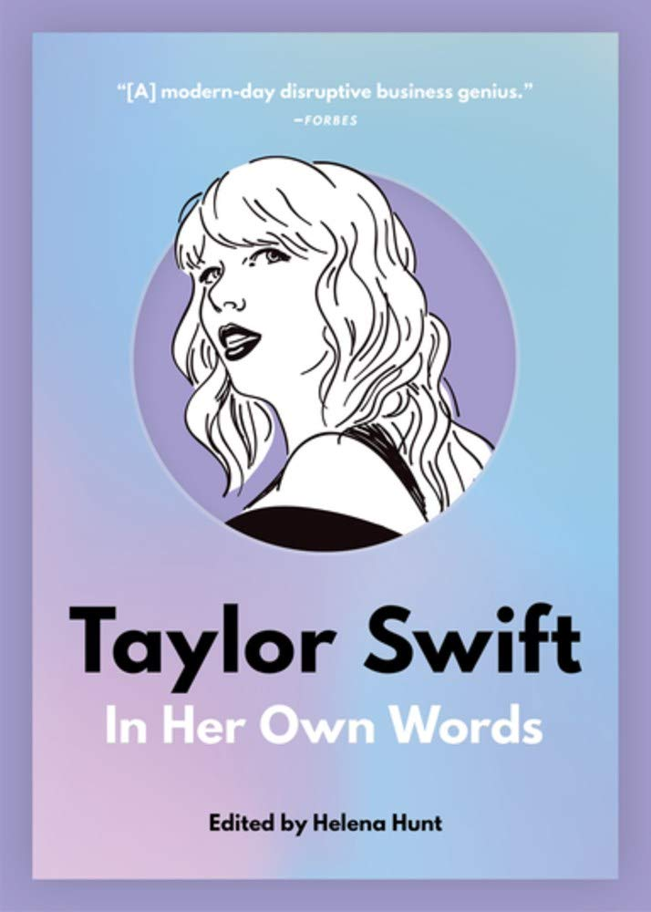 Taylor Swift  In Her Own Words  In Their Own Words Band 2