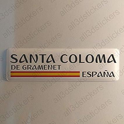 Pegatina Santa Coloma de Gramenet España Resina, Pegatina Relieve ...