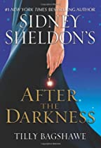 SIDNEY SHELDON'S: AFTER THE DARKNESS, NEW YORK TIMES BESTSELLER