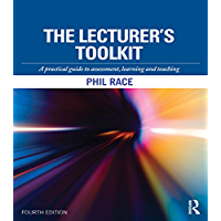 The Lecturer's Toolkit: A practical guide to assessment, learning and teaching