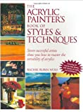 Acrylic Painter's Book of Styles and Techniques, , 1581801750