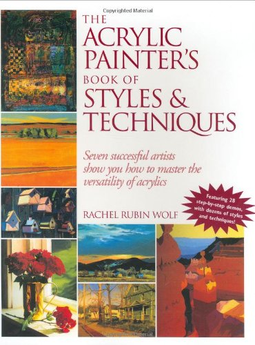 The Acrylic Painter's Book of Styles and Techniques -