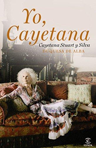 Descargar Libro Yo, Cayetana Cayetana Stuart Y Silva