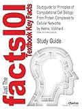 Studyguide for Principles of Computational Cell Biology, Cram101 Textbook Reviews, 1490200606