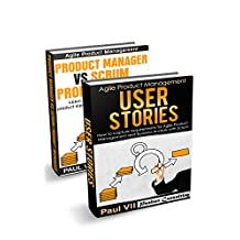 Agile Product Management: (Box set): Product manager vs Scrum product owner &  User Stories 21 Tips (scrum, scrum master, agile development, agile software development)