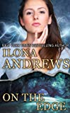 Front cover for the book On the Edge by Ilona Andrews
