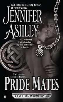 Pride Mates: A Shifters Unbound Novel by [Ashley, Jennifer]