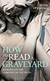 How to Read a Graveyard, Peter Stanford, 1472909186