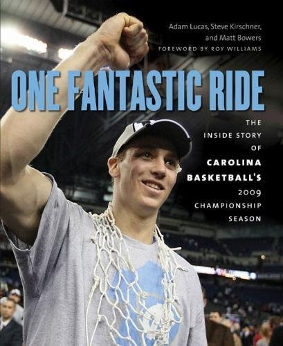 Ride Heels (One Fantastic Ride: The Inside Story of Carolina Basketball's 2009 Championship Season)