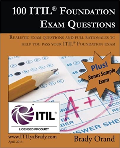 100 Itil Foundation Exam Questions Pass Your Itil Foundation Exam