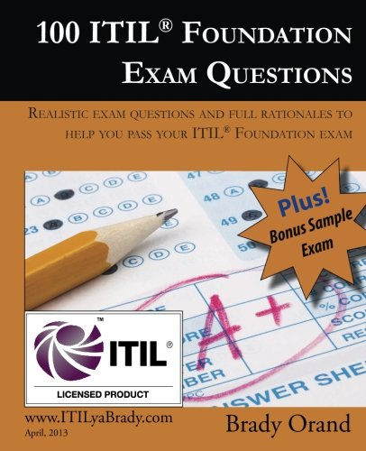 100 ITIL Foundation Exam Questions: Pass Your ITIL