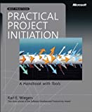 Practical Project Initiation: A Handbook with Tools (Developer Best Practices) Pdf