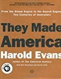 They Made America; From the Steam Engine to the Search Engine: Two