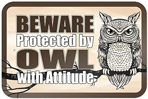 Vivityobert Beware Protected by Owl with Attitude Warning Signs Metal for Private Property,Outdoor Danger Sign,8x12