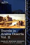 Travels in Arabia Deserta, Charles Montagu Doughty, 1616405155