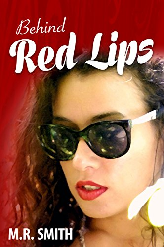 Book: Behind Red Lips by M.R. Smith