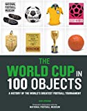 The World Cup in 100 Objects