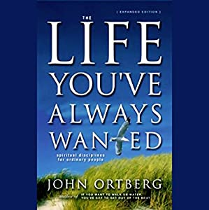 The Life You've Always Wanted Hörbuch