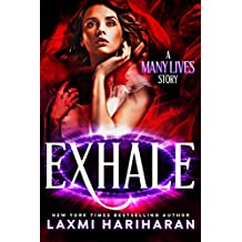 Exhale: A Many Lives Story