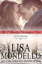 All I Want for Christmas is You, a Holiday Romance (Fate with a Helping Hand Book 1) (English Edition)