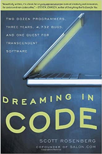 dreaming in code two dozen programmers three years 4732 bugs and one quest for transcendent software reprint edition - Quest Bergroer Sessel