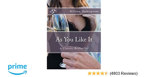 Amazon com: As You Like It: A Classic Bestseller