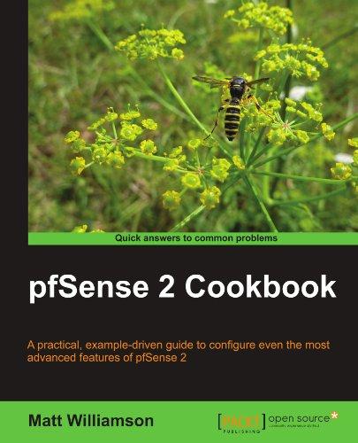 pfSense 2 Cookbook by Matt Williamson, Publisher : Packt Publishing
