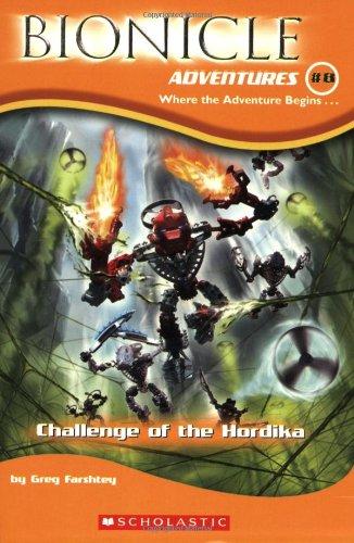 Challenge of The Hordika (Bionicle Adventures, No. 8) ()