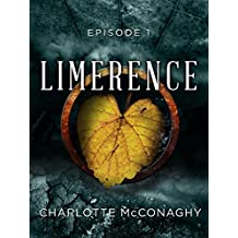 Limerence: Episode 1 (Limerence, Book Three of The Cure)