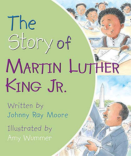 The Story of Martin Luther King Jr. (The Childhood Of Martin Luther King Jr)
