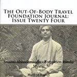 The Out-Of-Body Travel Foundation Journal: Issue Twenty Four: Swami Abhedananda - Forgotten Hindu Mystic | Marilynn Hughes